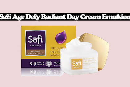 Review Safi Age Defy Radiant Day Cream Emulsion