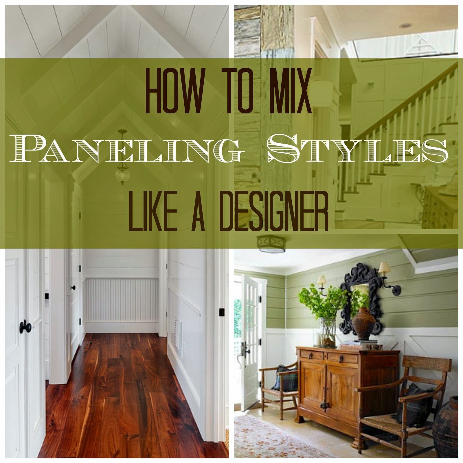 House Revivals: Is it Okay to Mix Paneling Styles?