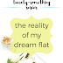 The Twenty-Something Series: The reality of my dream flat