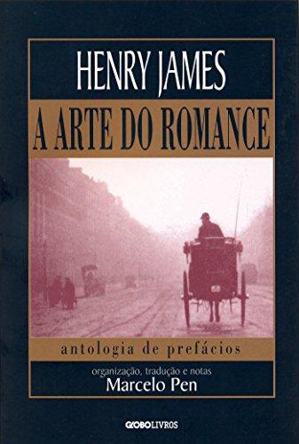 A arte do romance Henry James