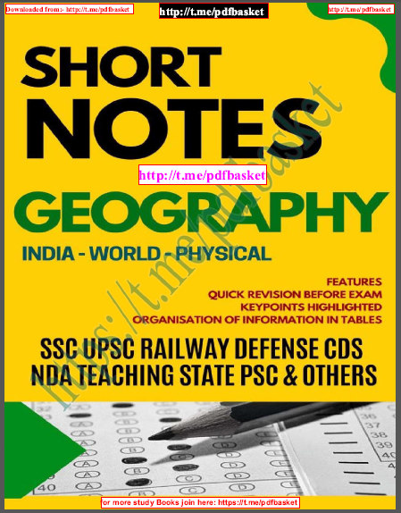 Short Notes Geography : For All Competitive Exam  PDF Book