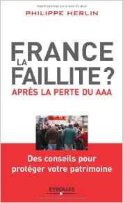 Télécharger Livre Gratuit France, la faillite - Après la perte du AAA pdf