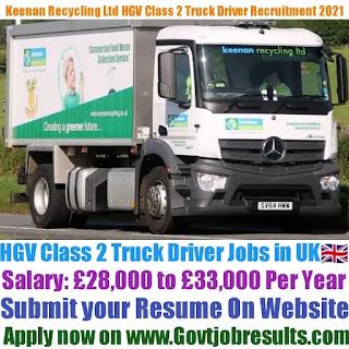 Keenan Recycling Ltd HGV Class 2 Truck Driver Recruitment 2021-22