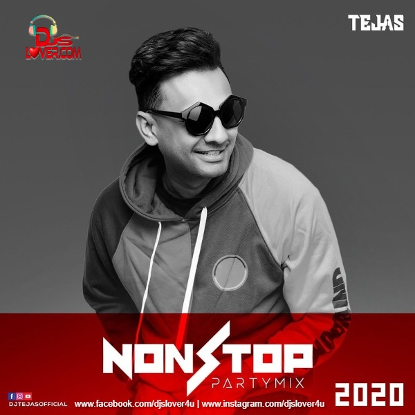 Non Stop Party Mix 2020 DJ Tejas