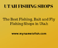 Fly Fishing Stores in Utah, Bait Stores in UTAH
