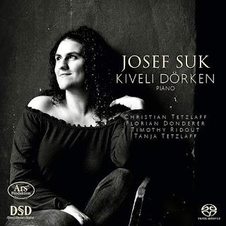 Josef Suk Piano and Chamber-music; Kiveli Dörken, Christian Tetzlaff, Florian Donderer, Timothy Ridout, Tanja Tetzlaff; ARS Produktion