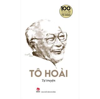 Tự Truyện - Ấn Bản Kỉ Niệm 100 Năm Tô Hoài ebook PDF EPUB AWZ3 PRC MOBI