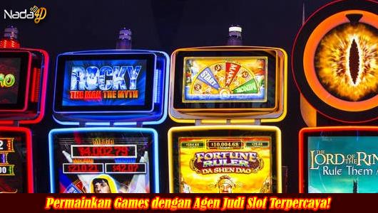 Permainkan Games dengan Agen Judi Slot Terpercaya!