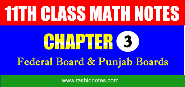 F.Sc. Part-1 (1st Year) Math Chapter 3 Notes Free Download