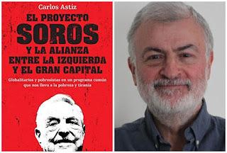 Entrevista al periodista y profesor Carlos Astiz. El proyecto Soros y la alianza entre la izquierda y el gran capital. Revista Radio Esperantia
