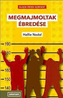Nallie Hadal Megmajmoltak ébredése