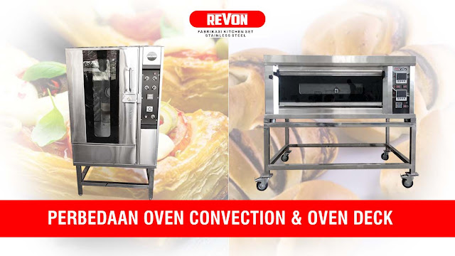 Perbedaan Oven Gas Deck Otomatis & Oven Gas Convection
