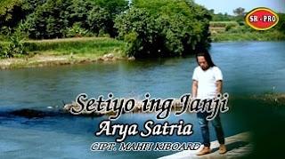 Lirik Lagu Setiyo Ing Janji (Dan Artinya) - Arya Satria