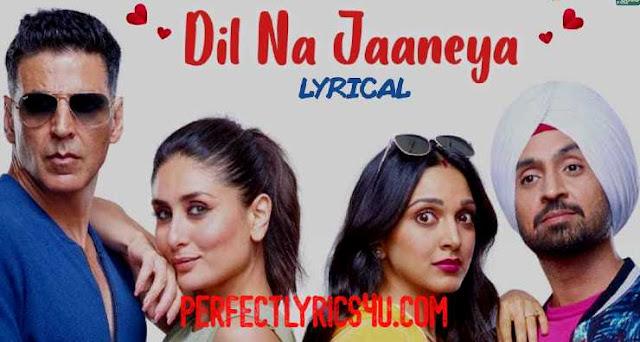 Dil Na Jaaneya Lyrics - Arijit Singh, Rochak Kolhi