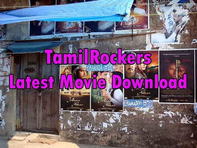 TamilRockers 2019: Latest Tamil, Telugu, Hindi Dubbed, Malayalam Movie Download