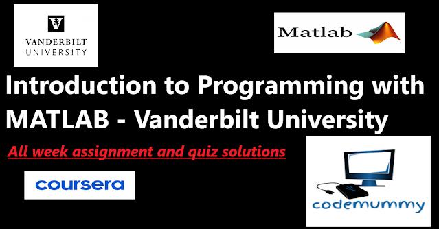 Introduction to Programming with MATLAB - Vanderbilt University