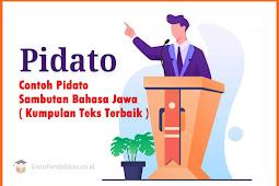 Contoh Pidato Sambutan Bahasa Jawa ( Kumpulan Teks Terbaik )