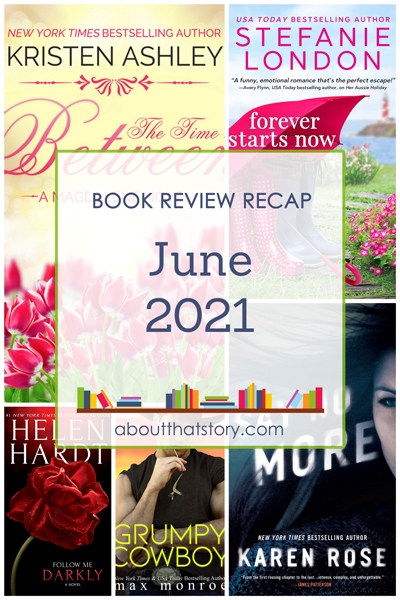 Book Review Recap June 2021   About That Story
