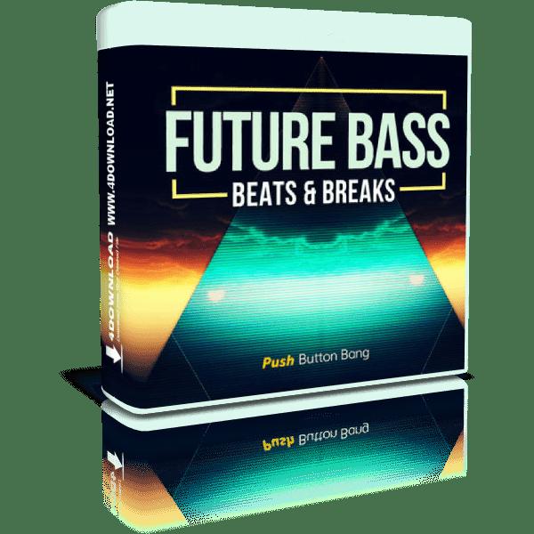 Push Button Bang - Future Bass: Beats & Breaks