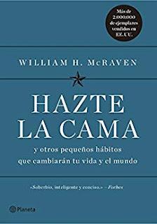 Hazte la cama- William H. McRaven