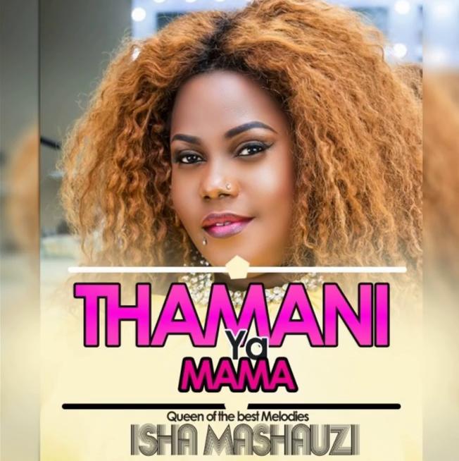 Isha Mashauzi – Thamani ya Mama | Audio Download