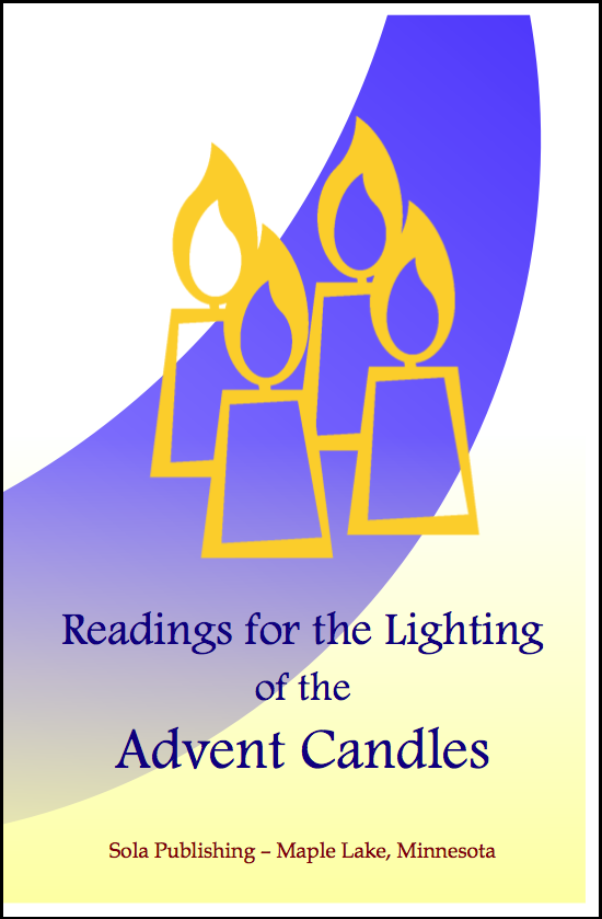 Sola Sunday School Archive: Advent Candle Readings
