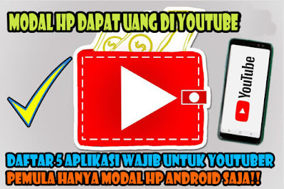Download, Aplikasi, Untuk, Youtuber, Pemula, youtube, channel, online, hp, android, rekam layar, video, gratis,