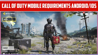 Call Of Duty Mobile Android/IOS Minimum Requirements