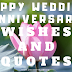 52 LATEST HAPPY WEDDING ANNIVERSARY WISHES AND QUOTES.