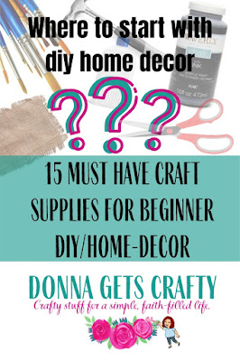 donna gets crafty 15 things new crafters need