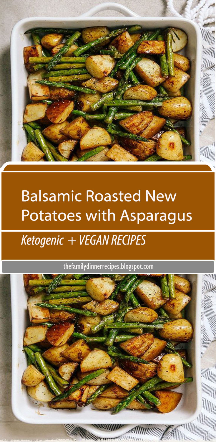 A simple, delicious side dish featuring seasonal asparagus and new potatoes with the subtle sweetness of balsamic vinegar.