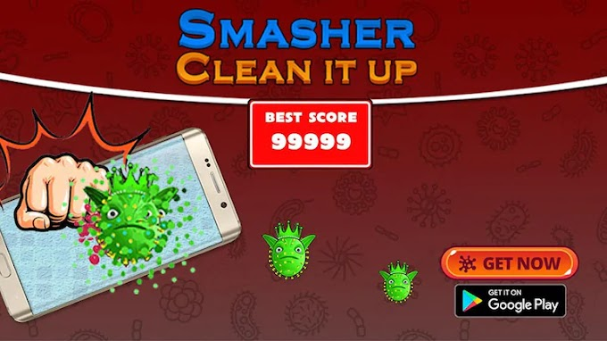 Smasher: Clean It Up - Try this App to enjoy lockdown
