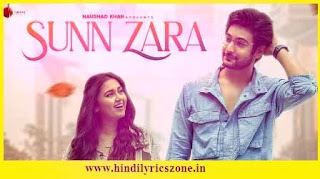 Sunn Zara Lyrics In Hindi-Jalraj-Shivin Narang-Tejasswi Prakash