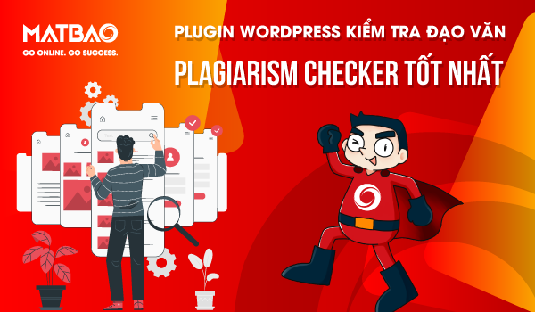 Top các Plugin WordPress check đạo văn tốt nhất