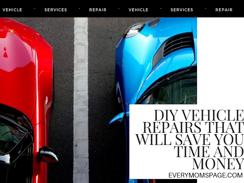 DIY Vehicle Repairs That Will Save You Time and Money