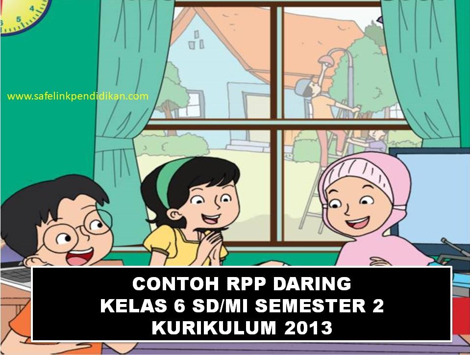 RPP Daring 1 Lembar Tema 6 7 8 9 Kelas 6 SD/MI