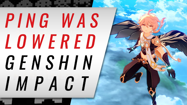 Genshin Impact's PING WENT DOWN or PING LOWERED! Slow Download Too! (PC / America)
