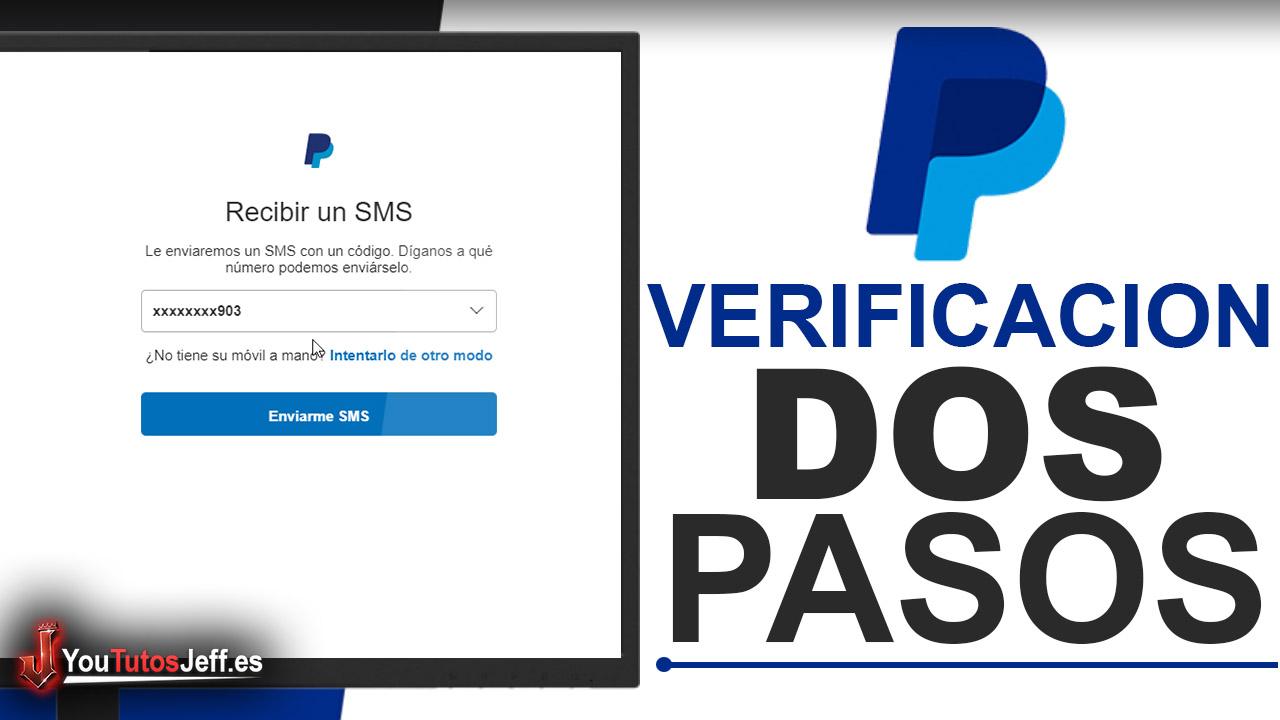 Como Activar Verificación en Dos Pasos Paypal - Proteger Paypal