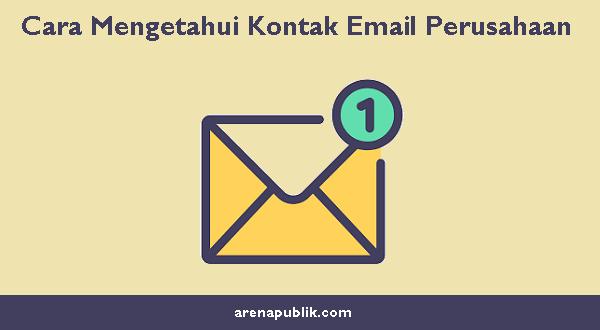 Mengetahui Kontak Email Perusahaan