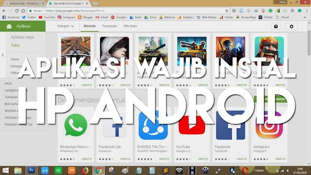 Beberapa aplikasi android yang harus di instal pada HP android