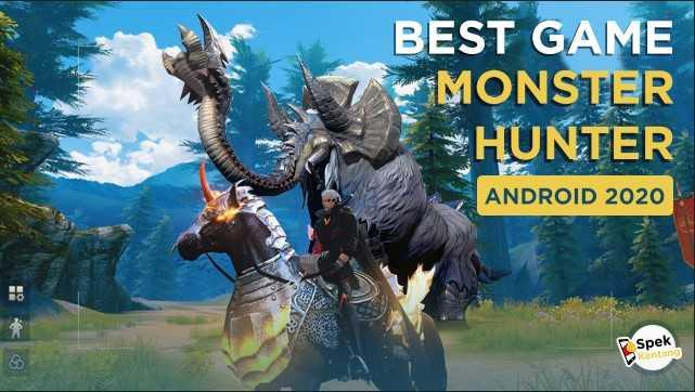 Game Berburu Monster Terbaik di Android 2020