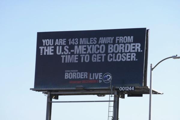 Border Live series premiere billboard