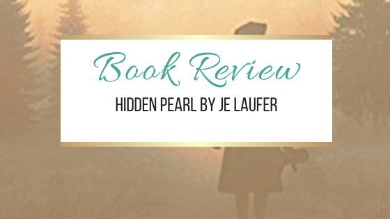 #BookReview: Hidden Pearl by JE Laufer #NetGalley