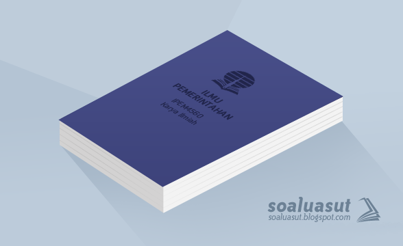 Contoh Karil (Karya Ilmiah) UT Ilmu Pemerintahan IPEM4560 Lengkap