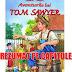 """Rezumat pe capitole """"Aventurile lui Tom Sawyer"""""""