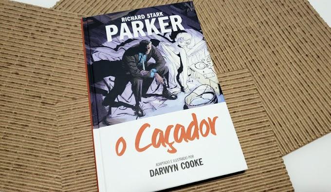 [RESENHA #763] O CAÇADOR - PARKER | LIVRO UM - RICHARD STARK & DARWIN COOKE
