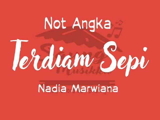 Not lagu terdiam sepi Nadia