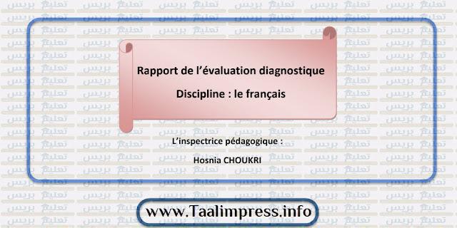 تقرير شامل بالفرنسية لاسابيع التقويم التشخيصي - rapport de l'évaluation diagnostique