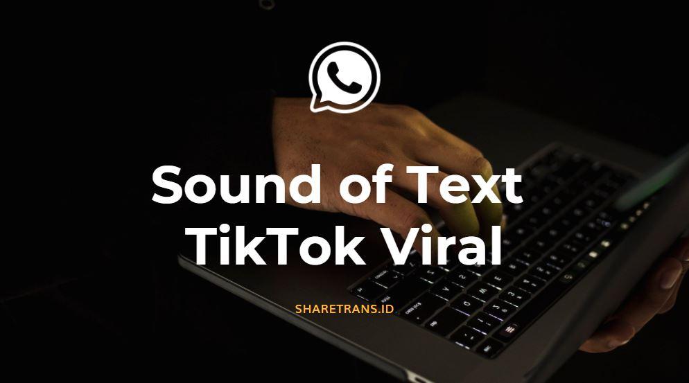 daftar mp3 sound of text yang viral di tiktok