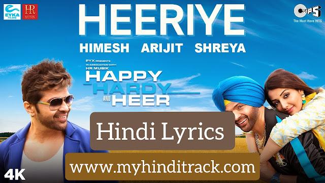 heeriye full song lyrics arijit singh - happy hardy and heer